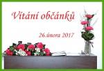 Vítání občánků 26.února 2017